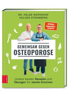 Gemeinsam gegen Osteoporose von Riepenhof,  Helge, Stromberg,  Holger