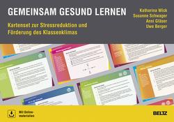 Gemeinsam gesund lernen von Berger,  Uwe, Gläser,  Anni, Schwager,  Susanne, Wick,  Katharina