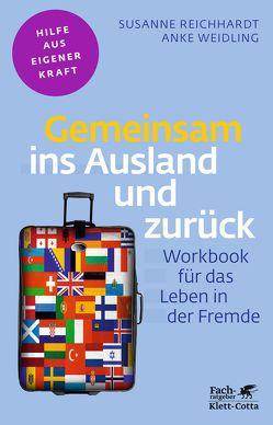 Gemeinsam ins Ausland und zurück von Reichhardt,  Susanne, Weidling,  Anke