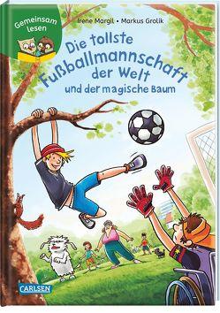 Gemeinsam lesen: Die tollste Fußballmannschaft der Welt und der magische Baum von Grolik,  Markus, Margil,  Irene