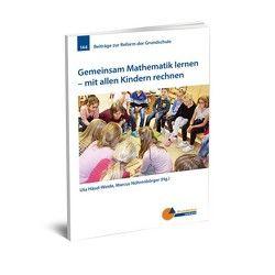 Gemeinsam Mathematik lernen von Häsel-Weide,  Uta, Nührenbörger,  Marcus