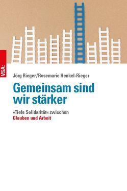 Gemeinsam sind wir stärker von Duchrow,  Ulrich, Henkel-Rieger,  Rosemarie, Plonz,  Sabine, Rieger,  Jörg