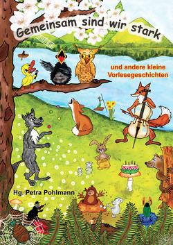 Gemeinsam sind wir stark von Pohlmann,  Petra