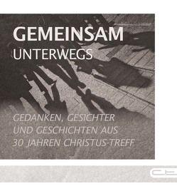 Gemeinsam unterwegs von Frick,  Andreas, Höntsch,  Steffen, Meyer,  Lars Nathanael, Paasch,  Mascha, Werner,  Roland