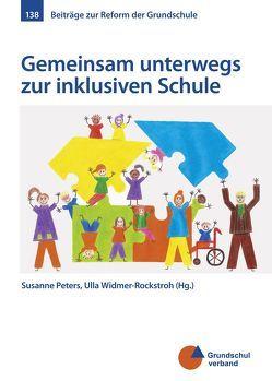 Gemeinsam unterwegs zur inklusiven Schule von Peters,  Susanne, Widmer-Rockstroh,  Ursula