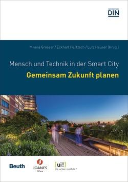 Gemeinsam Zukunft Planen von Grosser,  Milena, Hertzsch,  Eckhart, Heuser,  Lutz