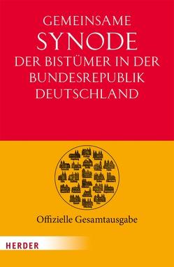 Gemeinsame Synode der Bistümer der Bundesrepublik Deutschland von Bischofskonferenz,  Deutsche, Lehmann,  Karl