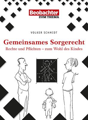 Gemeinsames Sorgerecht von Schmidt,  Volker