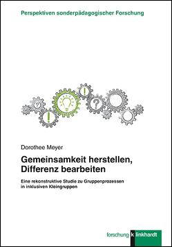 Gemeinsamkeit herstellen, Differenz bearbeiten von Meyer,  Dorothee