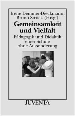 Gemeinsamkeit und Vielfalt von Demmer-Dieckmann,  Irene, Struck,  Bruno