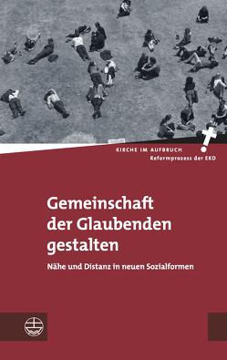 Gemeinschaft der Glaubenden gestalten von Oelke,  Christian, Pompe,  Hans-Hermann