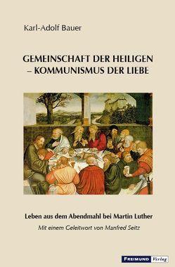 Gemeinschaft der Heiligen – Kommunismus der Liebe von Bauer,  Karl Adolf