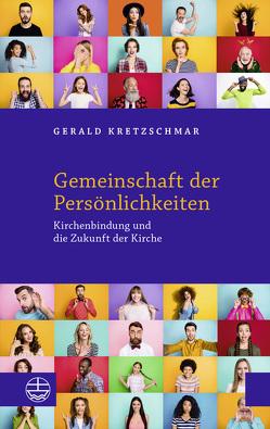 Gemeinschaft der Persönlichkeiten von Kretzschmar,  Gerald