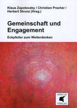 Gemeinschaft und Engagement von Pracher,  Christian, Strunz,  Herbert, Zapotoczky,  Klaus