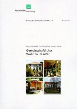 Gemeinschaftliches Wohnen im Alter. von Rösner,  Verena, Weeber,  Rotraut, Wölfle,  Gunther
