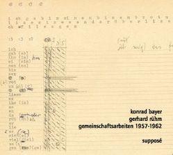 Gemeinschaftsarbeiten 1957-1962 von Bayer,  Konrad, Rühm,  Gerhard, Sander,  Klaus