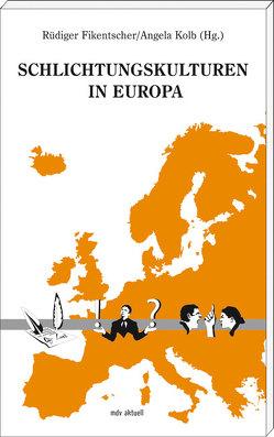 Gemeinschaftskulturen in Europa von Fikentscher,  Rüdiger