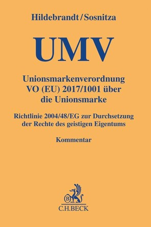 Unionsmarkenverordnung von Hildebrandt,  Ulrich, Lubberger,  Andreas, Pethke,  Ralph, Sosnitza,  Olaf