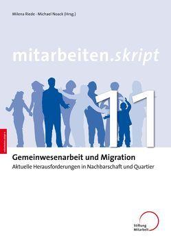 Gemeinwesenarbeit und Migration von Noack,  Michael, Riede,  Milena