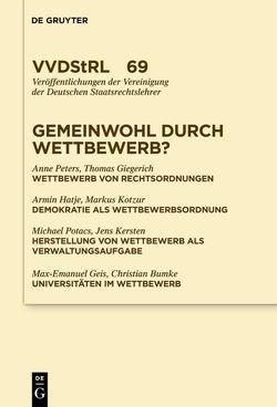 Gemeinwohl durch Wettbewerb? von Giegerich,  Thomas, Hatje,  Armin, Peters,  Anne