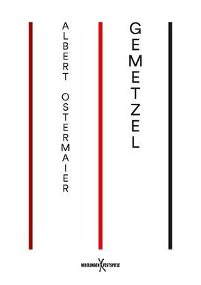 Gemetzel von Ostermaier,  Albert, Zimmermann,  Maren