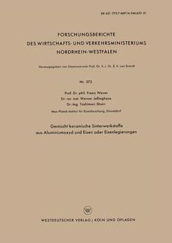 Gemischt keramische Sinterwerkstoffe aus Aluminiumoxyd und Eisen oder Eisenlegierungen von Wever,  Franz