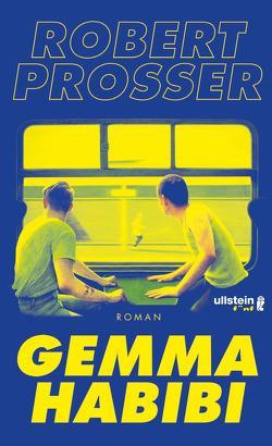 Gemma Habibi von Prosser,  Robert