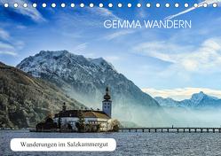 Gemma wandern – Wanderungen im Salzkammergut (Tischkalender 2020 DIN A5 quer) von Hauer,  Hannelore