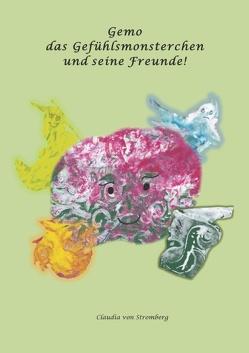 Gemo das Gefühlsmonsterchen und seine Freunde von von Stromberg,  Claudia