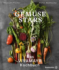 Gemüse Stars von Fischer,  Emanuela, Mühlbacher,  Stefan