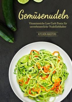 Gemüsenudeln von Masters,  Kitchen