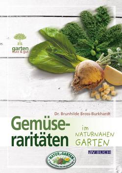 Gemüseraritäten von Bross-Burkhardt,  Dr. Brunhilde