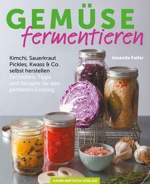 Gemüse fermentieren von Feifer,  Amanda