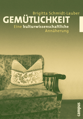 Gemütlichkeit von Schmidt-Lauber, Brigitta