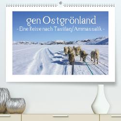 gen Ostgrönland – Eine Reise nach Tasiilaq/Ammassalik – (Premium, hochwertiger DIN A2 Wandkalender 2020, Kunstdruck in Hochglanz) von Voigt,  Vera