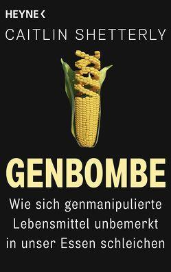 Genbombe von Emmert,  Anne, Pfeiffer,  Fabienne, Shetterly,  Caitlin