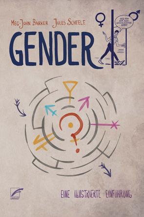 Gender von Barker,  Meg-John, Gagalski,  Emilia, Scheele,  Jules