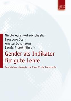 Gender als Indikator für gute Lehre von Auferkorte-Michaelis,  Nicole, Fitzek,  Ingrid, Schönborn,  Anette, Stahr,  Ingeborg