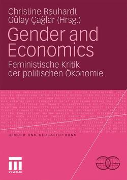 Gender and Economics von Bauhardt,  Christine, Caglar,  Gülay