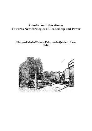 Gender and Education von Bauer,  Quirin, Fahrenwald,  Claudia, Macha,  Hildegard
