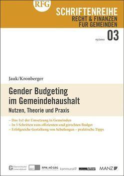Gender Budgeting im Gemeindehaushalt von Jauk,  Vera, Kronberger,  Silvia