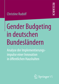 Gender Budgeting in deutschen Bundesländern von Rudolf,  Christine