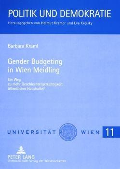 Gender Budgeting in Wien Meidling von Kraml,  Barbara