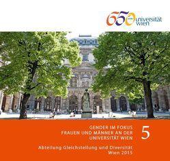 Gender im Fokus 5 von Abteilung Gleichstellung und Diversität, Bukowska,  Sylwia, Hosner,  Daniela, Reichert,  Helga