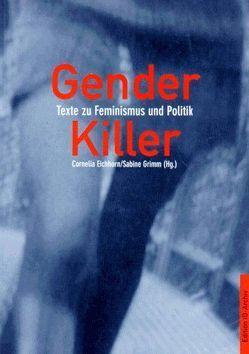 Gender Killer von Eichhorn,  Cornelia, Grimm,  Sabine