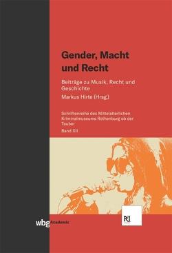 Gender, Macht und Recht von Hirte,  Markus