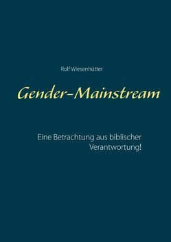 Gender-Mainstream von Wiesenhütter,  Rolf