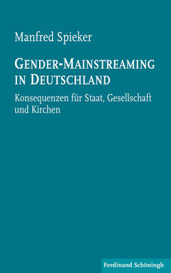 Gender-Mainstreaming in Deutschland von Spieker,  Manfred