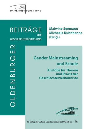 Gender Mainstreaming und Schule von Kuhnhenne,  Michaela, Seemann,  Malwine