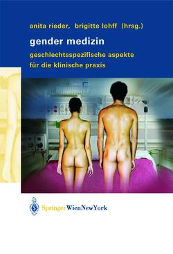 Gender Medizin von Lohff,  Brigitte, Rieder,  Anita